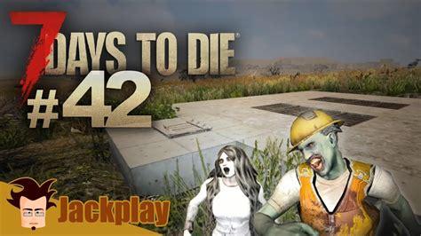 7 Days To Die EP42 : Jardin souterrain (Alpha 16, Let's ...