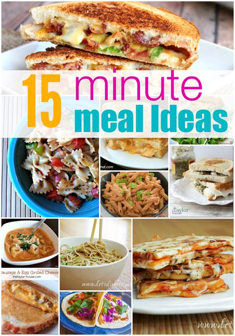 meal idea easy 15 minute meal ideas the taylor house