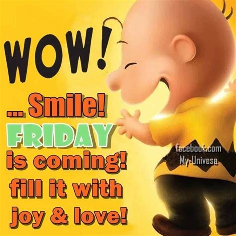 wow smile friday  coming fill   joy love