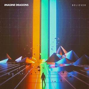 Believe Imagine Dragons GIF by Universal Music Africa ...