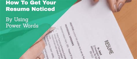 How To Get A Resume by How To Get Your Resume Noticed By Using Power Words
