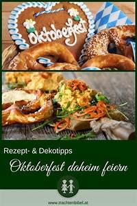 Oktoberfest Rezepte Buffet : oktoberfest daheim feiern de tsche oktoberfest oktober feiern ~ Buech-reservation.com Haus und Dekorationen