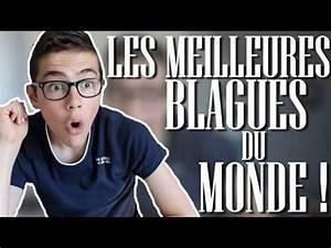 LES MEILLEURES BLAGUES DU MONDE YouTube