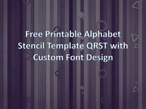 Printable alphabet stencil template qrst unique design for Unique letter stencils