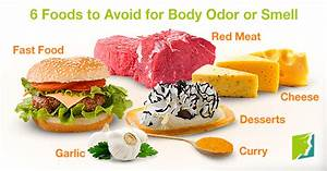 6 Foods to Avoid for Body Odor or Smell