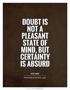 Doubt is not a ... Certainty Love Quotes