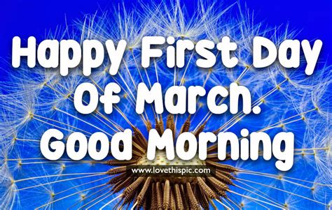 Dandelion First Day Of March Good Morning Image Pictures ...