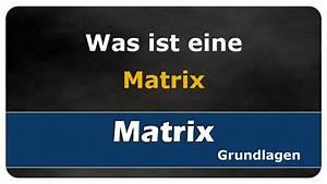 Was Ist Eine Diele : let 39 s learn was ist eine matrix was sind matrizen youtube ~ Lizthompson.info Haus und Dekorationen