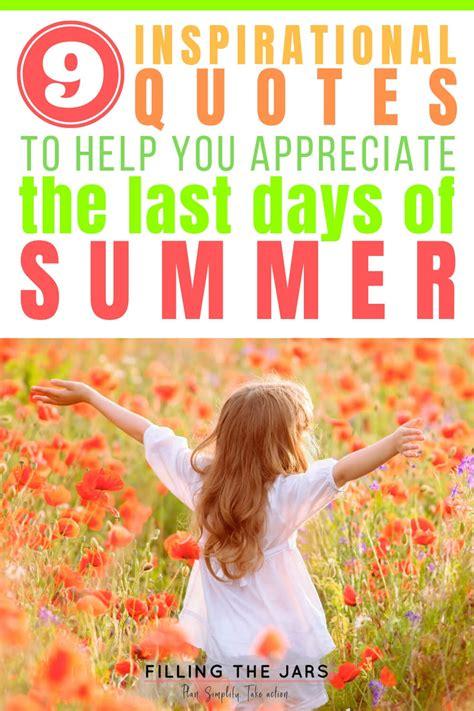 unforgettable  days  summer quotes  august