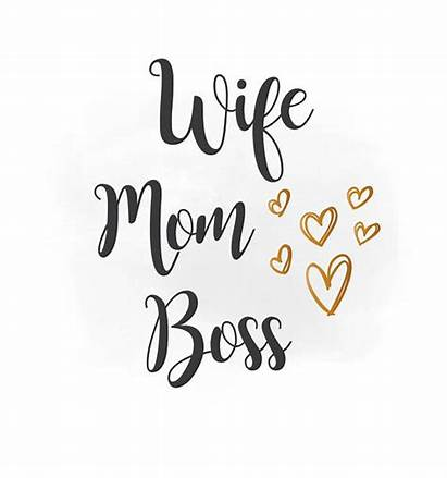 Boss Mom Wife Svg Clipart Quotes Quote