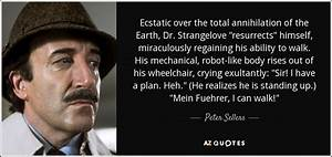 Peter Sellers q... Dr Strangelove Memorable Quotes