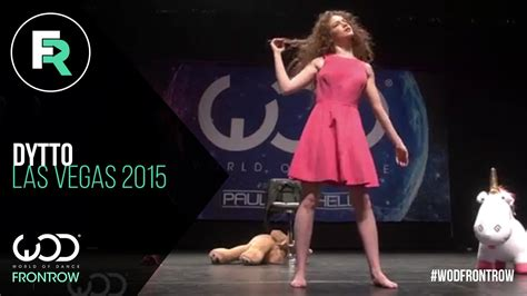 Dytto  Frontrow  World Of Dance Las Vegas 2015