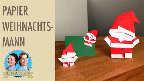 weihnachtsmann aus papier falten papier samichlaus origami santa youtube