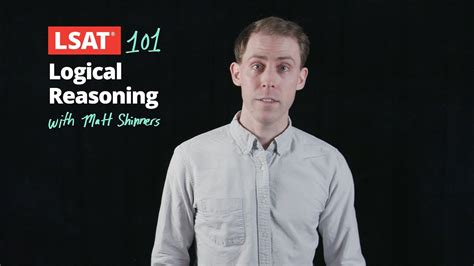 Lsat 101 Pt 3 Logical Reasoning With Matt Shinners  Manhattan Prep Youtube