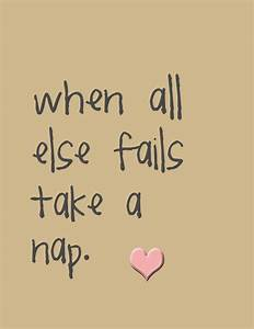 Best 20+ Nap qu... Sleeping Time Quotes