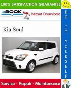 2013 Kia Soul Service Repair Manual In 2020