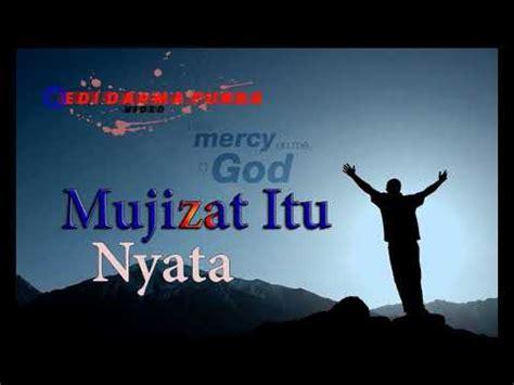 not angka lagu rohani mujizat itu nyata lagu rohani mujizat itu nyata terbaru di tahun 2018