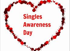 Singles Awareness Day in 20182019 When, Where, Why, How