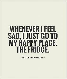 Feeling Sad Quotes & Sayings | Feeling Sad Picture Quotes
