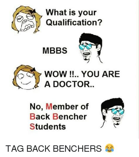 What Are Your Qualifications by What Is Your Qualification Mbbs Wow You Are A Doctor No