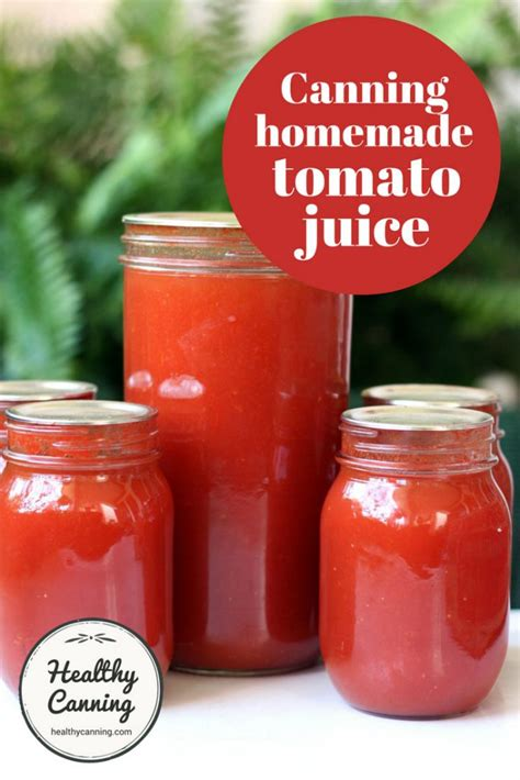 tomato juice homemade canned canning easily pure delicious