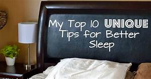 "Ashley's Green Life: My Top 10 ""Unique"" Tips for Better Sleep"