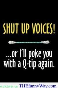 shut  voices funny quotes funny quotes wallpaper