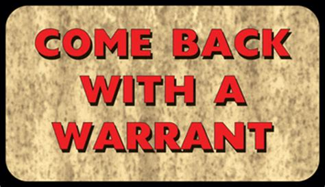 Come Back With A Warrant Doormat by Re1872 Come Back With A Warrant Door Mat