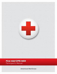 American Red Cross First Aid  Cpr  Aed Participant U0026 39 S Manual
