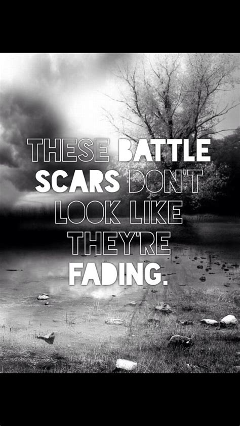 battle scars quotes quotesgram