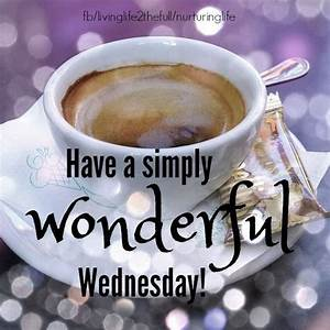 17 Best ideas about Wednesday Morning Images on Pinterest ...