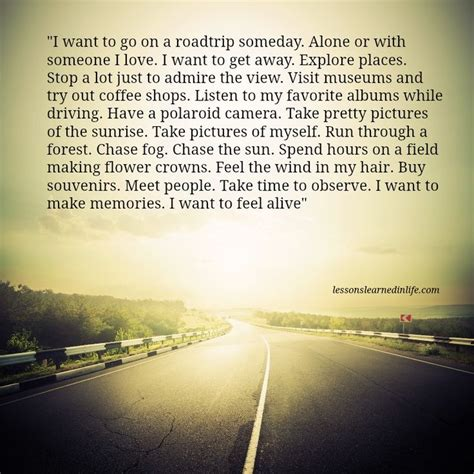 I Want To Go On A Roadtrip Someday Alone Or With Someone