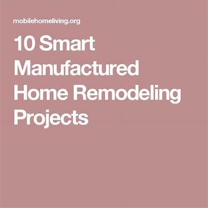 Manufactured Remodeling Projects Mobilehomeliving Smart