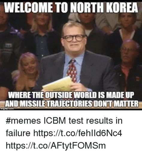 North Korea Memes - welcome to north korea where theoutsideworld is madeup andmissiletrajectories dontmatter memes