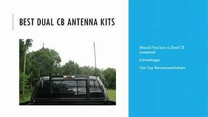 Dual Cb Antenna Kit For Trucks  U0026 Pickups   Reviews