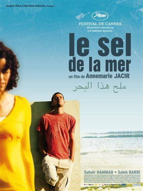 le sel de la mer film 2008 allocin 233