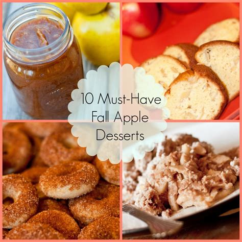 fall apple desserts 10 must have fall apple desserts chasing supermom