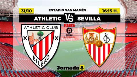La Liga Santander: Athletic - Sevilla: Horario y dónde ver ...