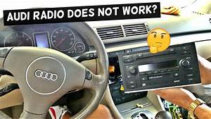 Audi Radio Does Not Work Does Not Turn On
