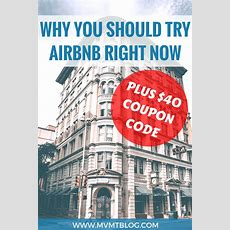 5 Reasons Why You Should Try Airbnb (plus $40 Coupon Code)  Mvmt Blog