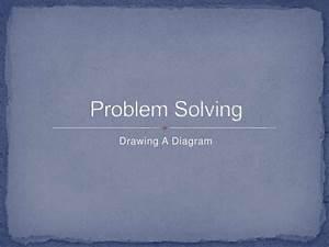 Problem Solving Using A Diagram