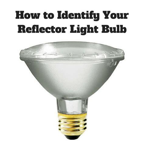 how to identify your reflector light bulb 1000bulbs lighting