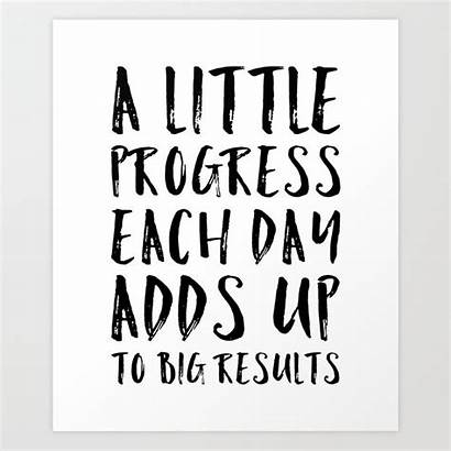 Progress Motivational Quote Society6 Prints