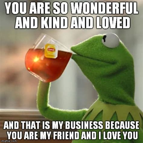 Wholesome Memes - kermit sharing his thoughts wholesome memes know your meme