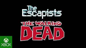 The Escapists Walking Dead For Xbox One YouTube