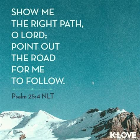 The Right For Me by Quot Show Me The Right Path O Lord Point Out The Road For Me