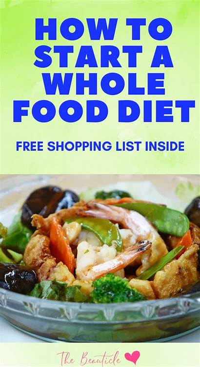 Eating Whole Benefits Recipes Diet Foods Clean