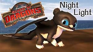 Night Light Dragon Httyd Dart The Night Light School Of Dragons Youtube