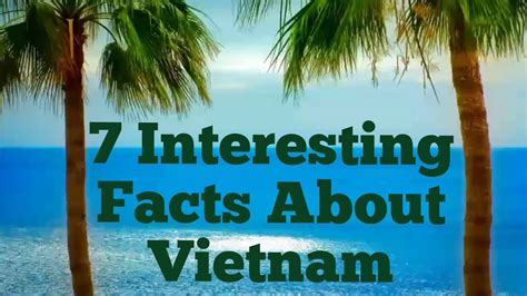 7 Interesting facts about Vietnam - YouTube