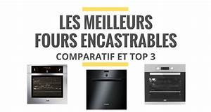 Choisir Un Four Encastrable : les meilleurs fours encastrables comparatif 2018 le juste choix ~ Melissatoandfro.com Idées de Décoration